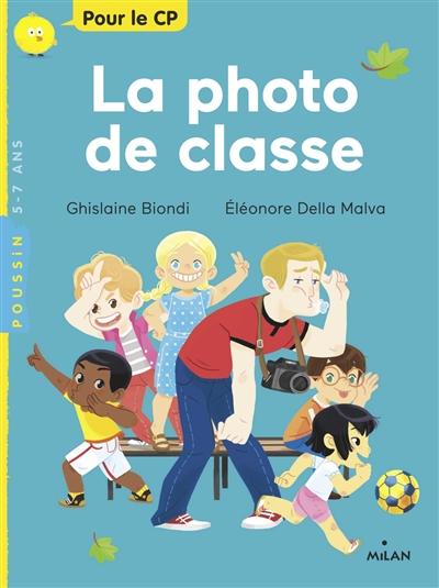 La  photo de classe / Ghislaine Biondi | Ghislaine Biondi