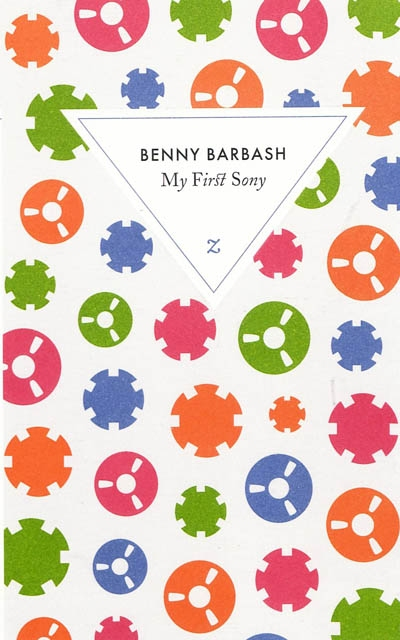My first Sony : roman | Barbash, Benni (1951-....). Auteur