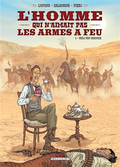 Chili con carnage / scénario Wilfrid Lupano   Lupano, Wilfrid. Auteur