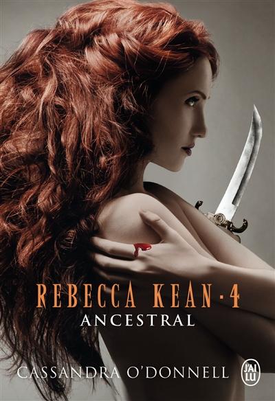 Rebecca Kean. Vol. 4. Ancestral