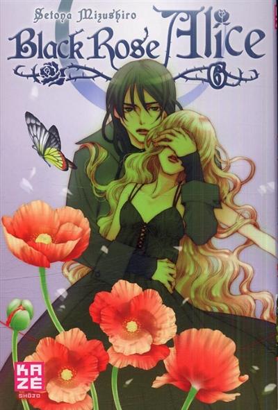 Black rose Alice. 6 | Setona Mizushiro (1971-....). Auteur