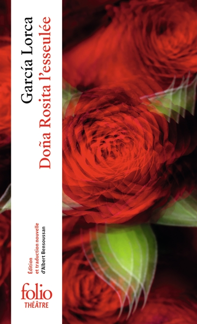 Dona Rosita l'esseulée ou Le langage des fleurs