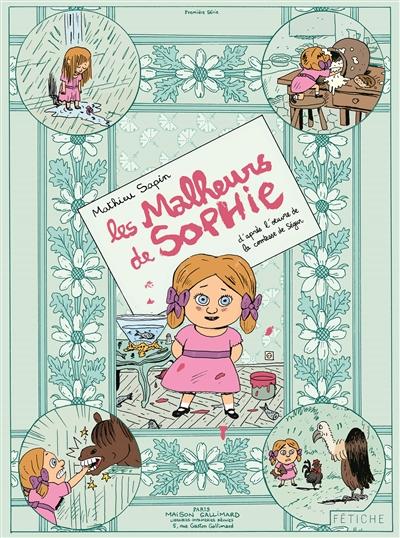 malheurs de Sophie (Les) | Sapin, Mathieu (1974-....). Auteur