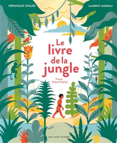 livre de la jungle (Le) | Ovaldé, Véronique (1972-....). Auteur