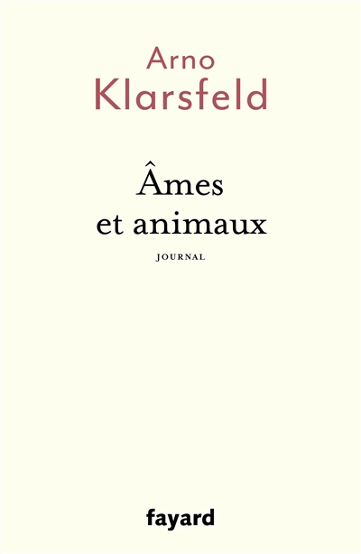 Ames et animaux : journal