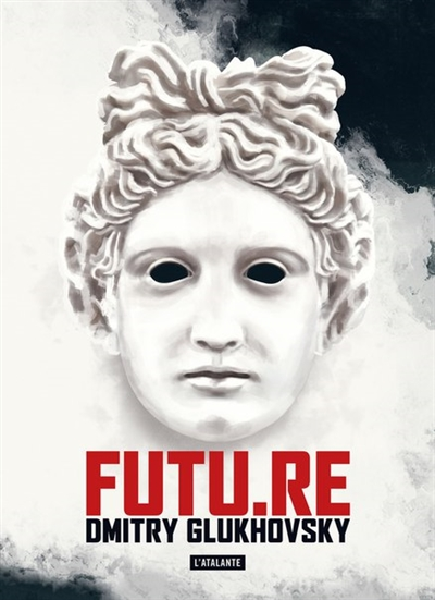 FUTU.RE | Gloukhovski, Dmitri Alekseevitch (1979-....). Auteur