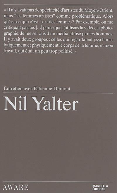 Nil Yalter / entretien avec Fabienne Dumont | Dumont, Fabienne (1972-....). Intervieweur