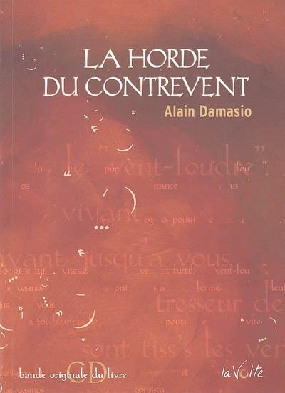 La horde du contrevent / Alain Damasio | Damasio, Alain
