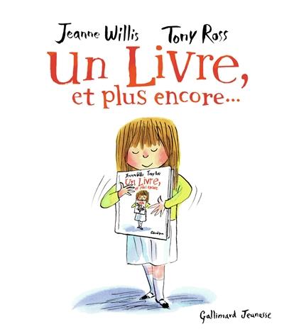 Un livre, et plus encore... / Jeanne Willis, Tony Ross  