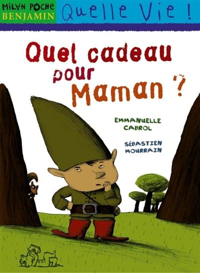 Quel cadeau pour maman ? / Emmanuelle Cabrol | Cabrol, Emmanuelle (19..-....). Auteur