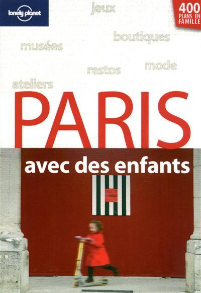 Paris avec des enfants   Cymerman, Jessica. Auteur