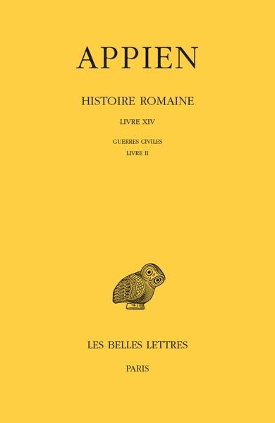 Histoire romaine. Vol. 9. Livre XIV : Guerres civiles, Livre II
