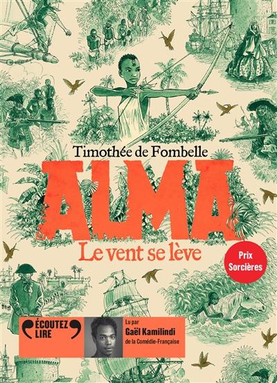 Alma. Vol. 1. Le vent se lève