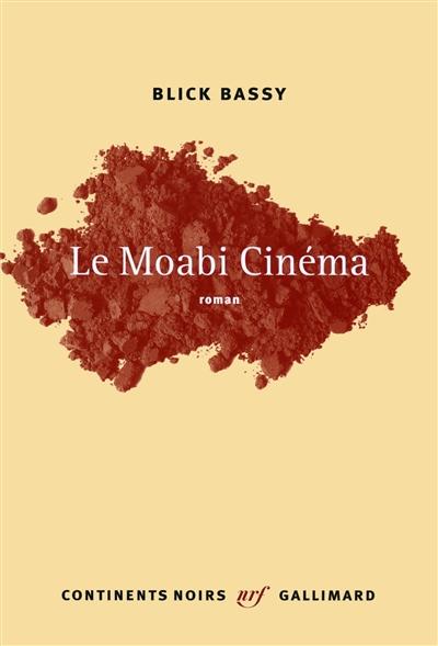 Le Moabi cinéma / Blick Bassy | Blick Bassy