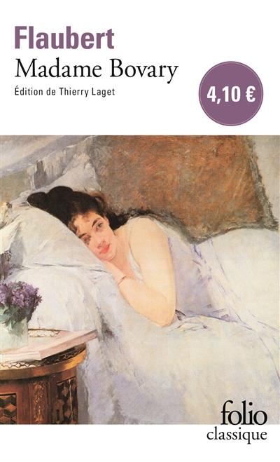 Madame Bovary : moeurs de province / Gustave Flaubert | Flaubert, Gustave. Auteur