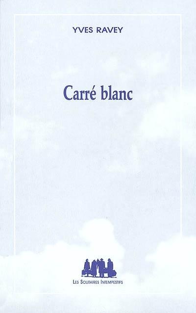 Carré blanc | Yves Ravey (1953-....). Auteur