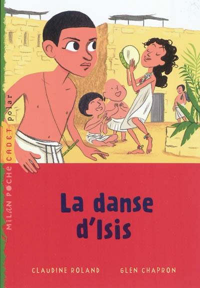 danse d'Isis (La) | Roland, Claudine (1955-....). Auteur
