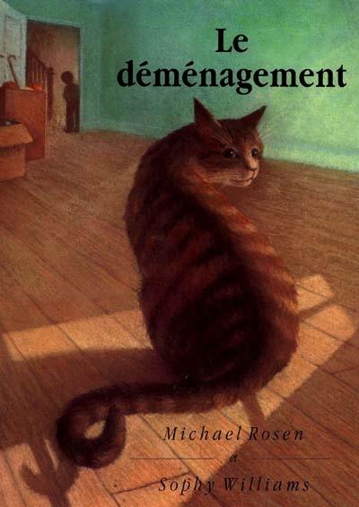 Le déménagement | Michael Rosen (1946-....). Auteur