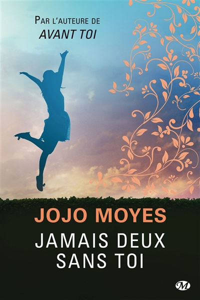 Jamais deux sans toi / Jojo Moyes | Moyes, Jojo (1969-....). Auteur