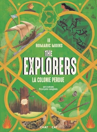 The Explorers. Vol. 2. La colonie perdue