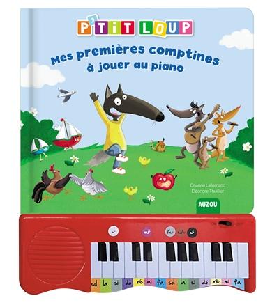 P'tit Loup : mes premières comptines à jouer au piano
