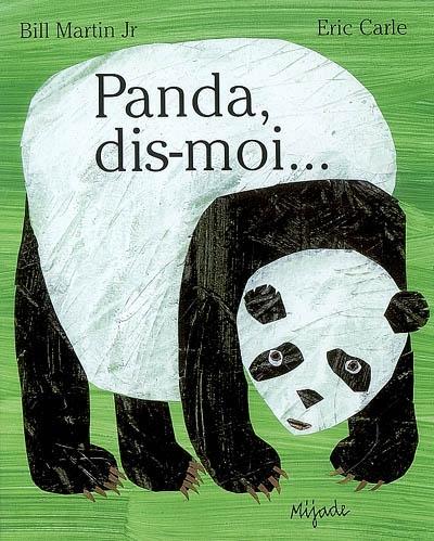 Panda, dis-moi | Bill Martin (1916-2004). Auteur