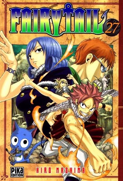 Fairy Tail. Tome 27 / Hiro Mashima | Mashima, Hiro (1977-....). Auteur