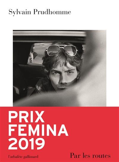 Par les routes : roman | Prudhomme, Sylvain. Auteur