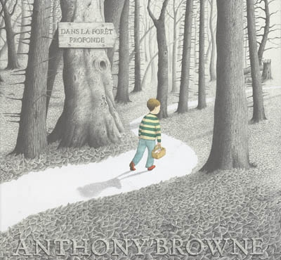 Dans la forêt profonde | Browne, Anthony (1946-....)