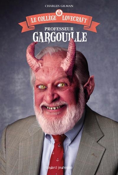 Professeur Gargouille | Gilman, Charles. Auteur