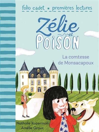 comtesse de Monsacapoux (La) | Kuperman, Nathalie. Auteur