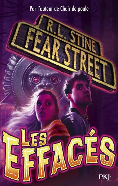 Fear street. Vol. 4. Les oubliés