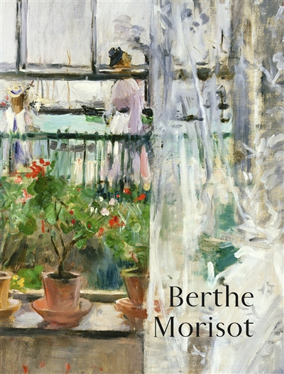 Berthe Morisot / sous la direction de Sylvie Patry |