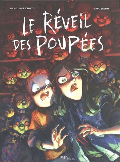 réveil des poupées (Le) | Schmitt, Michel-Yves. Auteur