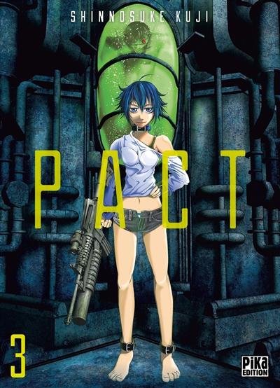 Pact. 03 / Shinnosuke Kuji | Kuji, Shinnosuke. Auteur