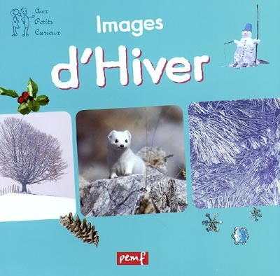 Images d'hiver / Michel de La Cruz | La Cruz, Michel de. Auteur