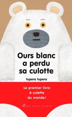 Ours blanc a perdu sa culotte | Tsupera Tsupera. Auteur