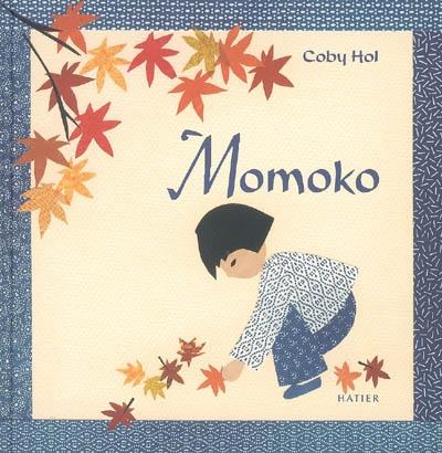 Momoko | Hol, Coby. Auteur