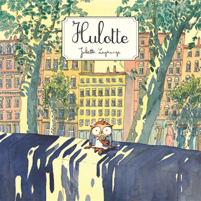 Hulotte / Juliette Lagrange | Lagrange, Juliette (1994-....). Auteur