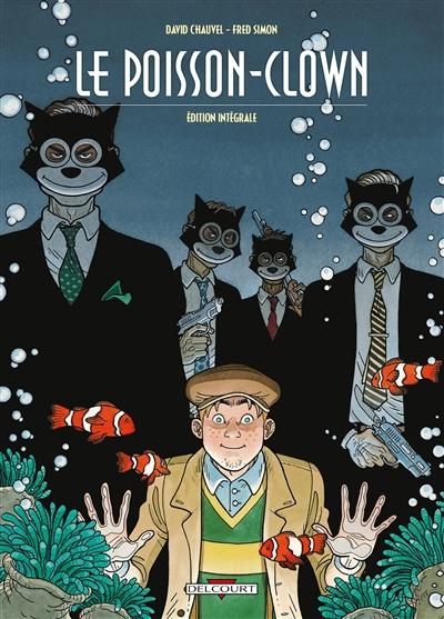 Le poisson-clown : édition intégrale