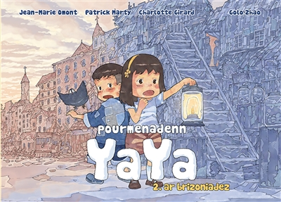 Pourmenadenn Yaya. Vol. 2. Ar brizoniadez