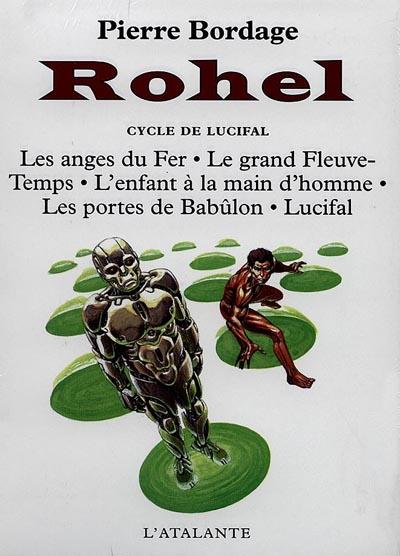 Rohel le conquérant. 2, Cycle de Lucifal | Bordage, Pierre (1955-....). Auteur