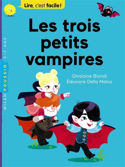 Les trois petits vampires / Ghislaine Biondi | Biondi, Ghislaine. Auteur