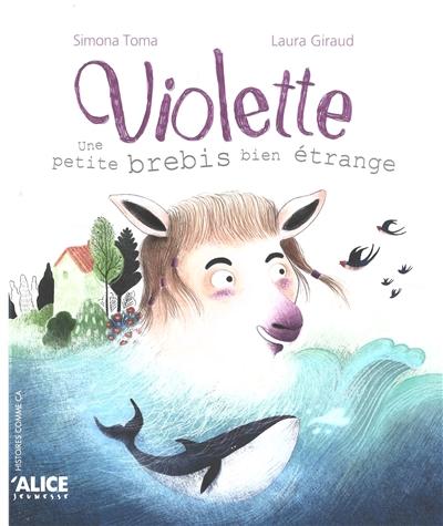 Violette : une petite brebis bien étrange