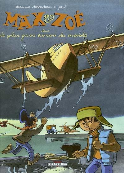Max et Zoé. Vol. 5. Le plus gros avion du monde