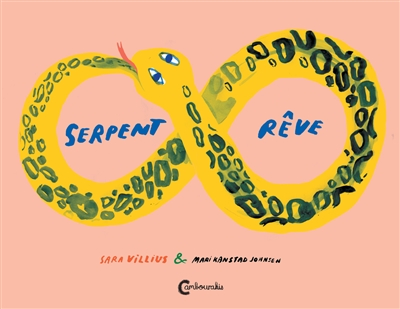Serpent rêve | Villius, Sara (1976-....). Auteur