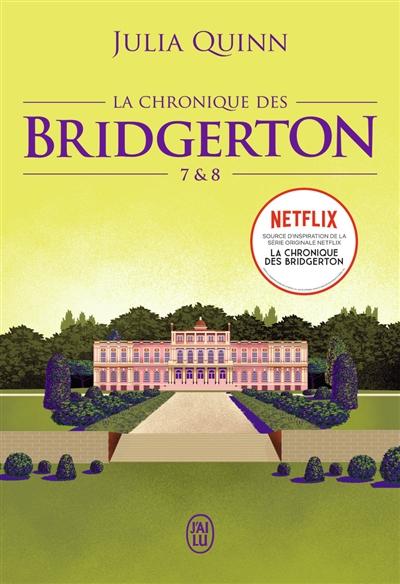 La chronique des bridgerton. vol. 7 & 8