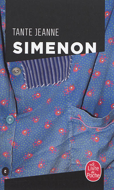 Tante Jeanne / Simenon   Simenon, Georges (1903-1989). Auteur