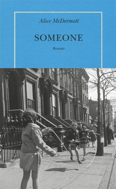 Someone | McDermott, Alice (1953-....). Auteur