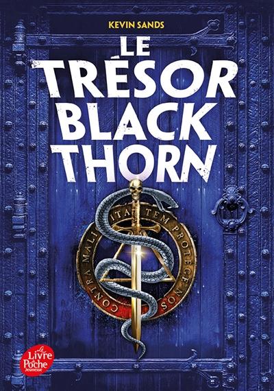 Le mystère Blackthorn. Vol. 2. Le trésor Blackthorn